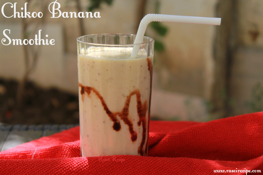 Chikoo Banana Smoothie