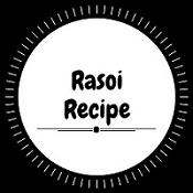 Rasoi Recipe